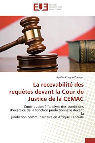 La recevabilité des requêtes devant la cour de justice de la cemac