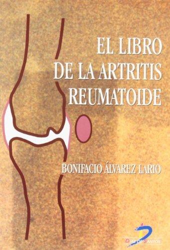 El libro de la artritis reumatoide:Manual para el paciente por Bonifacio Alvarez Lario
