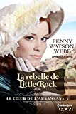La rebelle de Little Rock (Le coeur de l'Arkansas)