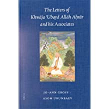 The Letters of Khw Ja 'Ubayd All H Ah R R and His Associates (Brill's Inner Asian Library)