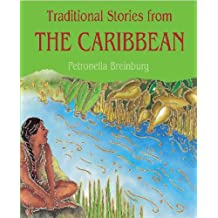 Stories From The Caribbean (Traditional Stories)