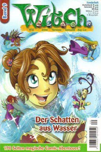 Witch. Band 9. Der Schatten aus Wasser. Comic (Sonderheft) (Witch Band)
