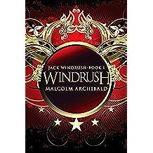 Windrush (Jack Windrush Book 1) (English Edition)
