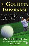 El Golfista Imparable. Confíe En
