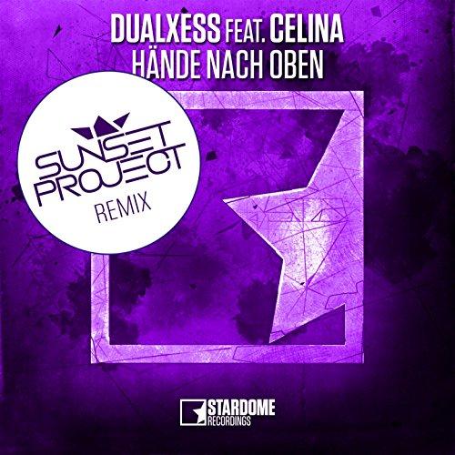 DualXess feat. Celina-Hände Nach Oben (Remix)