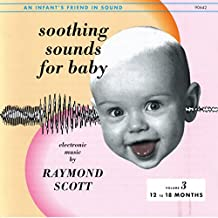 Soothing Sounds for Baby [12-1