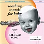 Soothing Sounds For Baby, Volume 3: 1...