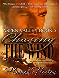Chasing the Wind (Aspen Valley Book 5)