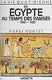 En Égypte au temps des Ramsès: 1300-1100