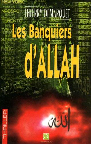 Les banquiers d'Allah