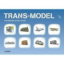 Trans model (Retallables)