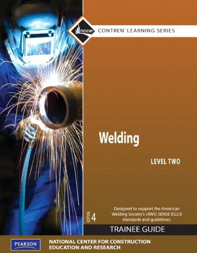 Welding Level 2 Trainee Guide, Paperback, plus NCCERconnect with eText -- Access Card Package (Contren Learning)