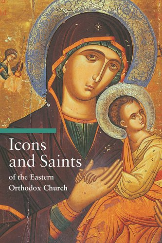 Icons and Saints of the Eastern Orthodox (Guide to Imagery) por Alfredo Tradigo