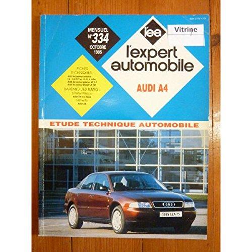 REVUE TECHNIQUE EXPERT AUTOMOBILE AUDI A4 par  (Relié)