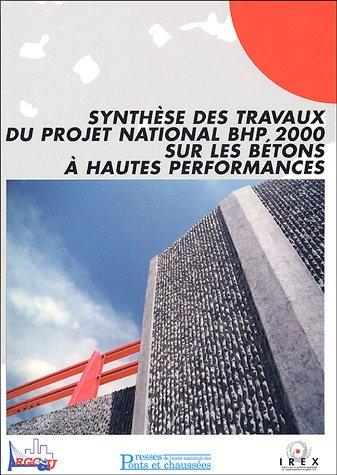 Synthèse des travaux du projet national BHP 2000 sur les bétons à hautes performances