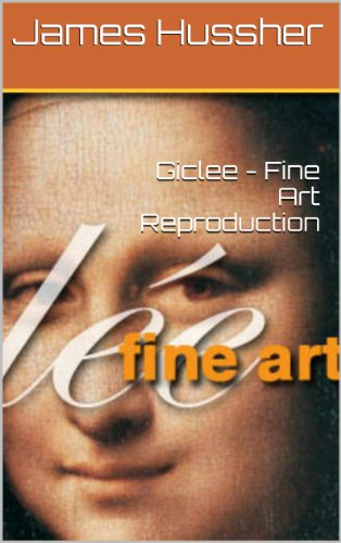 Giclee - Fine Art Reproduction (English Edition) (Art Fine Giclee)