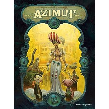 Azimut - Tome 01: Les Aventuriers du temps perdu