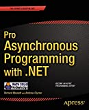Pro Asynchronous Programming with .NET (Professional Apress)