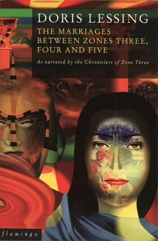 The Marriages Between Zones 3, 4 and 5 (Canopus in Argos: Archives) par Doris Lessing