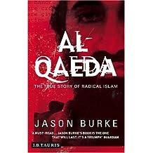 [Al-Qaeda: The True Story Of Radical Islam] [By: Burke, Jason] [August, 2004]