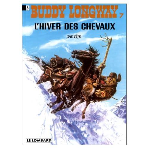 Buddy Longway, tome 7 : L'hiver des chevaux