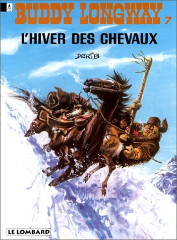 Buddy Longway, tome 7 : L'hiver des chevaux