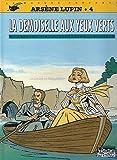 ARSENE LUPIN TOME 4 - LA DEMOISELLE AUX YEUX VERTS