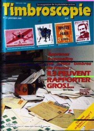 TIMBROSCOPIE [No 21] du 01/01/1986 - APPRENEZ A CONNAITRE LES PETITS TIMBRES DE FRANCE - ILS PEUVENT RAPPORTER GROS. par Collectif