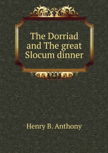 The Dorriad, and The great Slocum dinner;