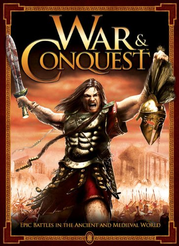 War & Conquest: Epic Battles in the Ancient and Medieval World por Rob Broom