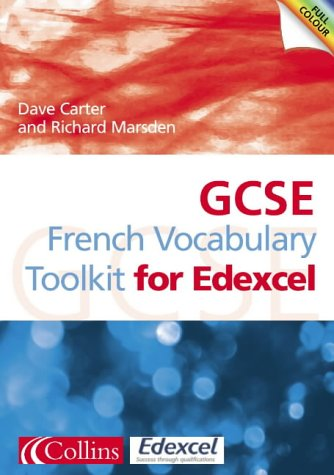 GCSE French Vocabulary Learning Toolkit: Edexcel Edition