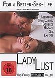 For A Better Sex Live - Lady Lust - Was Frauen wirklich wollen