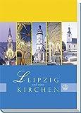 Leipzig und seine Kirchen