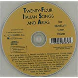 24 Italian Songs & Arias Of The 17th And 18th Centuries