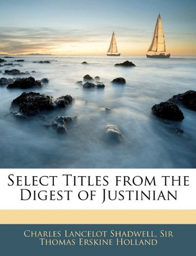 Select Titles from the Digest of Justinian