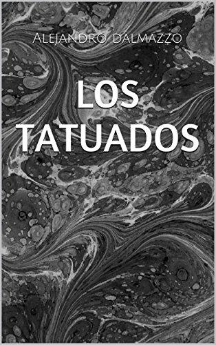 LOS TATUADOS por Alejandro dalmazzo
