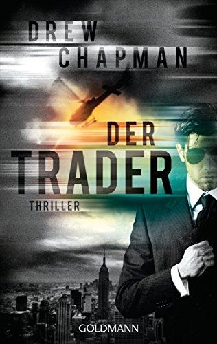 Der Trader: Thriller -