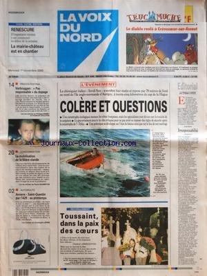 VOIX DU NORD (LA) [No 17535] du 01/11/2000 - LE NAUFRAGE DU CHIMIQUIER ITALIEN DU IEVOLI SUN - COLERE ET QUESTIONS - PROCES FESTINA - DECLARATION DE VERBRUGGEN - LA MOBILISATION DE LA FILIERE VIANDE