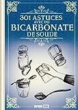 301 astuces avec du bicarbonate de soude
