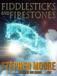 Fiddlesticks and Firestones