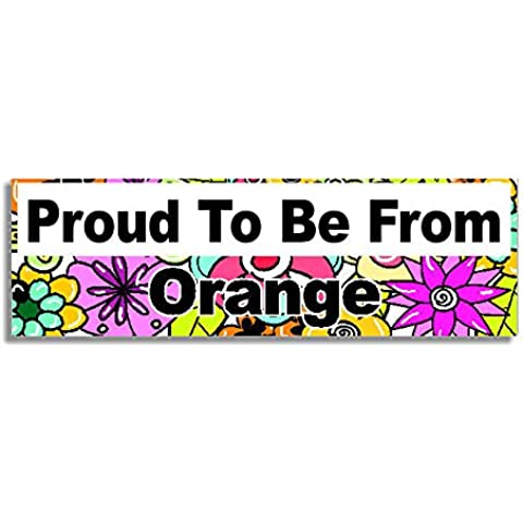 Proud To Be From Orange Car Sticker