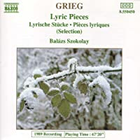 Grieg: Lyric Pieces Books I - X (Excerpts)