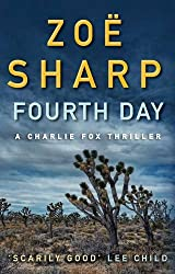 Fourth Day by Zoe Sharp (2011-03-07)