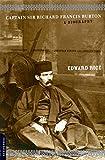 Captain Sir Richard Francis Burton. A Biography