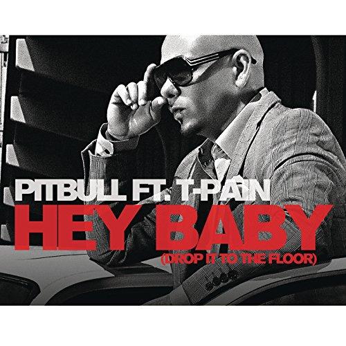 Hey Baby (Drop It to the Floor)