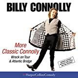 """More Classic Connolly: Including """"Wreck on Tour"""" and """"Atlantic Bridge"""" (HarperCollins..."""