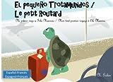 El pequeno Trotamundos / Le petit Routard: Libro bilingue para ninos de 1 - 6 anos (espanol - frances) Livre bilingue pour enfants (francais - ... tout premier voyage a l'ile Maurice: Volume 1