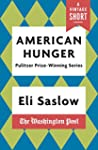 American Hunger: The Pulitzer Prize-W...