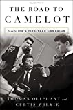 #10: The Road to Camelot: Inside JFK's Five-Year Campaign