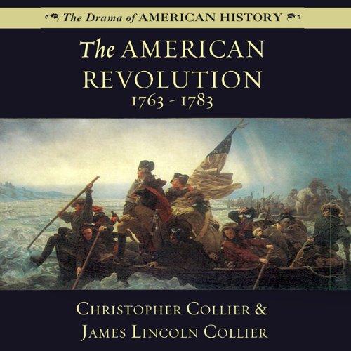 The American Revolution: 1763-1783  Audiolibri